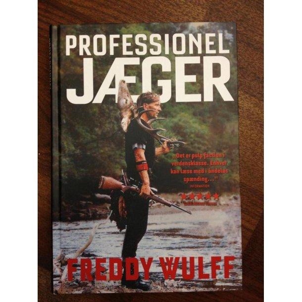 Proffesionel jæger-Freddy Wullf