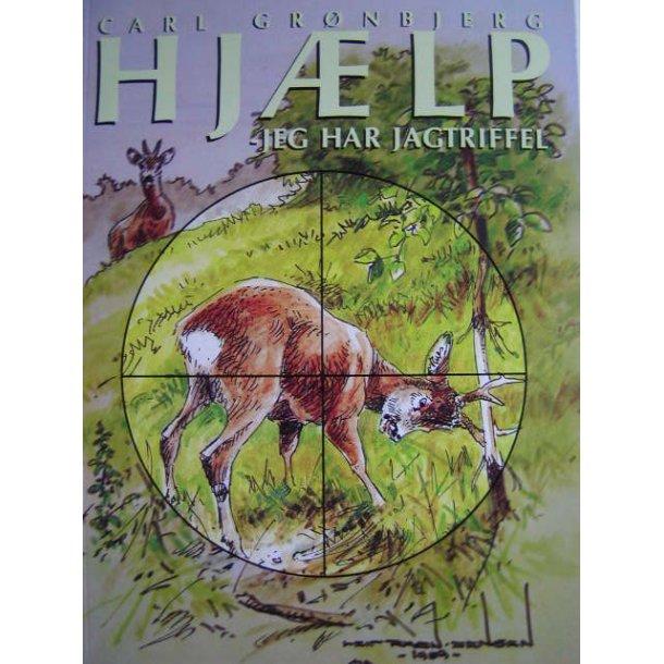 ''Hjælp jeg har jagtriffel''